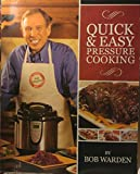 Quick & Easy Pressure Cooking