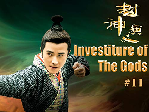 Investiture of the Gods - 封神演义 - Episode 11