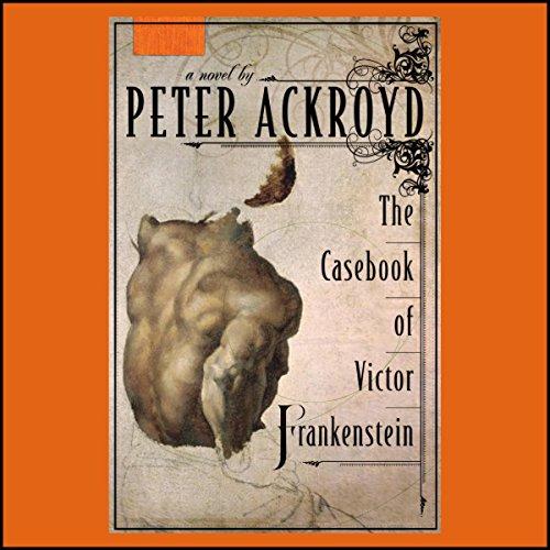 The Casebook of Victor Frankenstein cover art