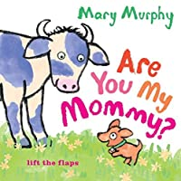 Are You My Mommy? by Mary Murphy(2015-03-31)
