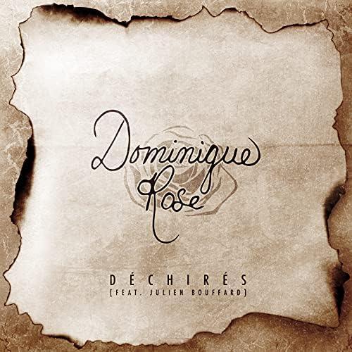 Dominique Rose feat. Julien Bouffard