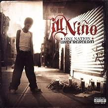 ill nino one nation underground