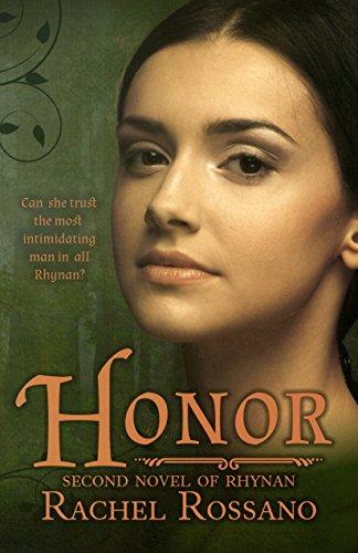 Book: Honor - Second Novel of Rhynan (Novels of Rhynan Book 2) by Rachel Rossano