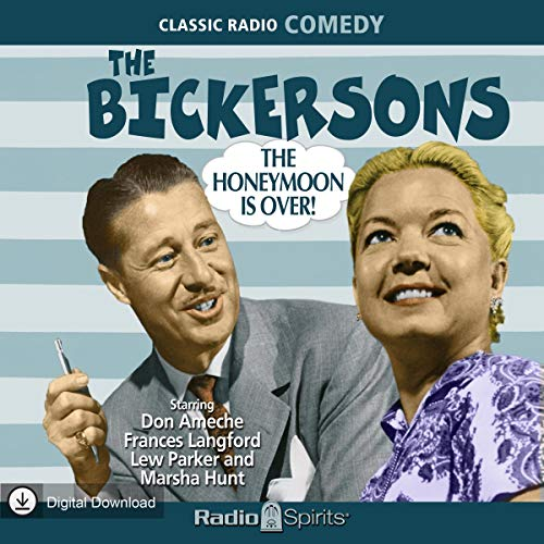 The Bickersons: Homeymoon Is Over audiobook cover art