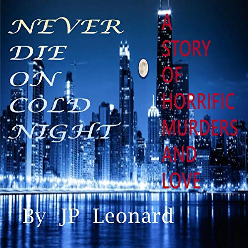 Never Die on a Cold Night audiobook cover art