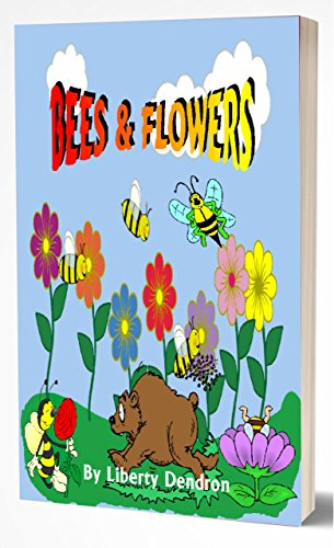 Book: Bees & Flowers by Liberty Dendron