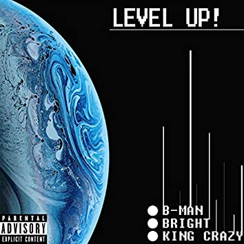 Level Up (feat. King Crazy & Bright)
