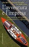 L'avventura e l'impresa (Gli specchi) (Italian Edition)