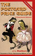 The Postcard Price Guide, 4th Ed., A Comprehensive Reference
