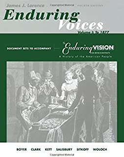 Document Sets, Volume 1 for Boyer/Clark/Halttunen/Hawley/Kett/Rieser/Salisbury/Sitkoff/Woloch's The Enduring Vision: A History of the American People, Complete