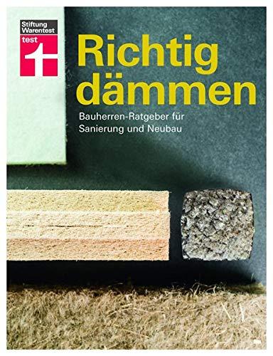 Richtig dämmen: Bauherren-Ratgeber für Sanierung und Neubau