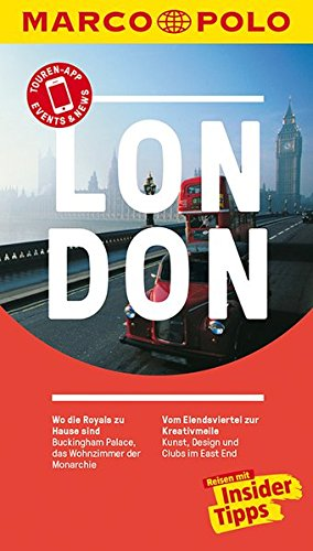 Becker, Kathleen<br />MARCO POLO Reiseführer London: Reisen mit Insider-Tipps
