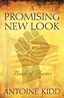 A Promising New Look: Book of Poems