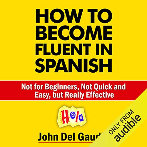 How to Become Fluent in Spanish audiobook cover art