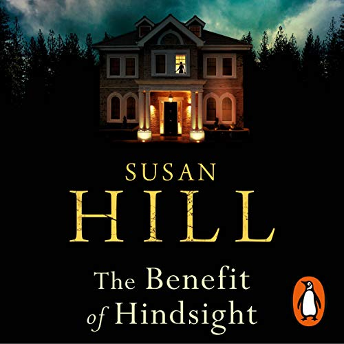 The Benefit of Hindsight: Simon Serrailler, Book 10