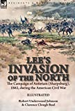 Lee's Invasion of the North: the Campaign of Antietam (Sharpsburg), 1862, during the American Civil War