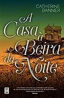 A Casa à Beira da Noite (Portuguese Edition)