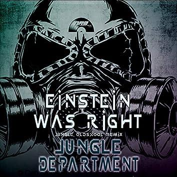 Einstein Was Right (Jungle Oldskool Remix)