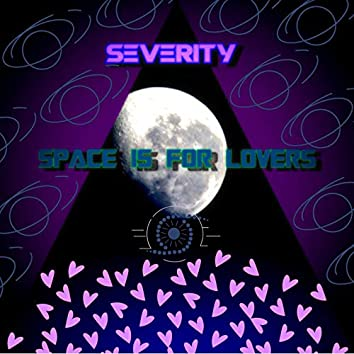 Space Is for Lovers