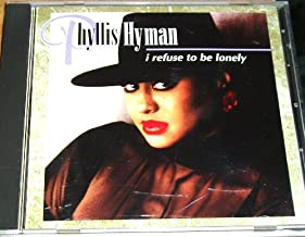 Best phyllis hyman i refuse to be lonely Reviews