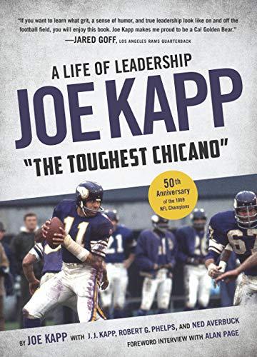 Joe Kapp, ''The Toughest Chicano'': A Life of Leadership