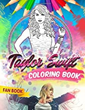 Taylor Swift Coloring Book: Taylor Swift Fan Coloring Book With Premium Images
