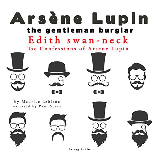 Edith Swan-Neck (The Confessions Of Arsène Lupin 10) audiobook cover art
