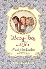 Betsy-Tacy and Tib (Betsy-Tacy Books Book 2) Kindle Edition