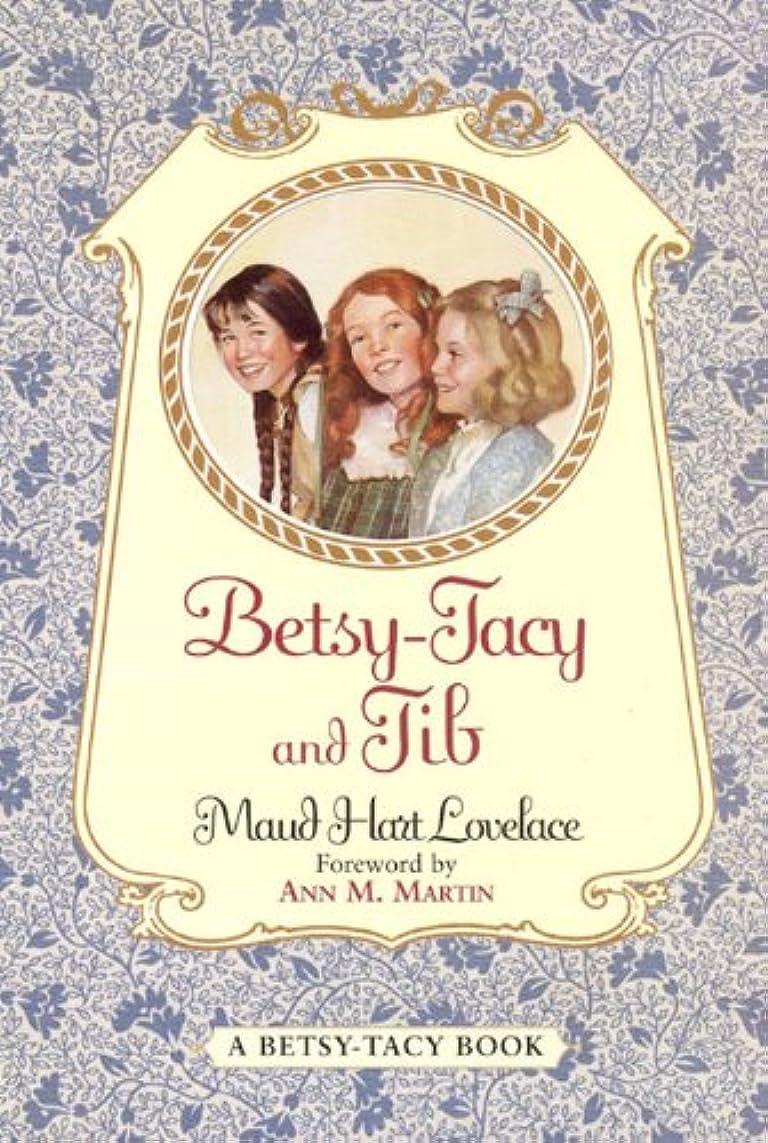 Betsy-Tacy and Tib (Betsy-Tacy Books Book 2) (English Edition)
