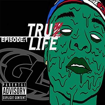 TRU(e) Life