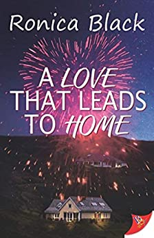 A Love that Leads to Home by [Ronica Black]