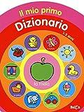 Il mio primo dizionario 1-2 anni. Ediz. illustrata