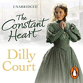 The Constant Heart                   By:                                                                                                                                 Dilly Court                               Narrated by:                                                                                                                                 Annie Aldington                      Length: 12 hrs and 58 mins     38 ratings     Overall 4.6