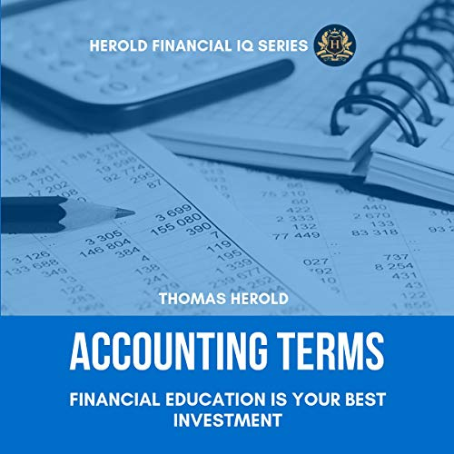 Accounting Terms - Financial Education Is Your Best Investment audiobook cover art