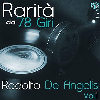 Rarità da 78 Giri: Rodolfo De Angelis, Vol. 1