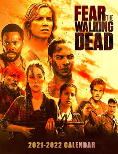 """Fear the Walking Dead 2021-2022 Calendar: 2021-2022 Calendar- 8.5"""" x 11"""", Monthly Calendar Perfect for School & Home Planning and Organizing"""