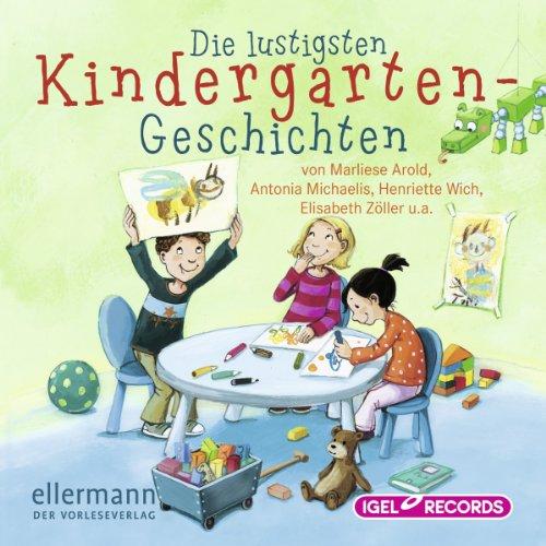 Die lustigsten Kindergarten-Geschichten audiobook cover art