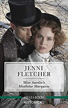 Miss Amelia's Mistletoe Marquess (Secrets of a Victorian Household) by [Jenni Fletcher]