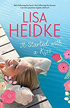 It Started with a Kiss by [Lisa Heidke]