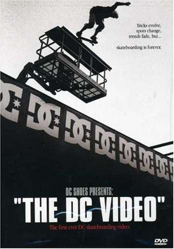 DC Shoes Presents: The DC Video