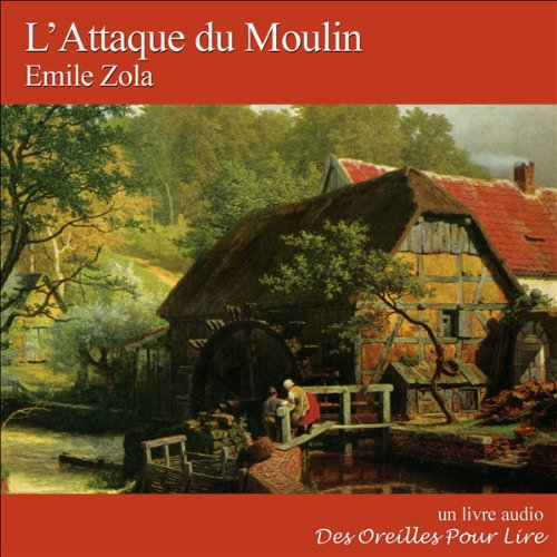 L'Attaque du Moulin audiobook cover art