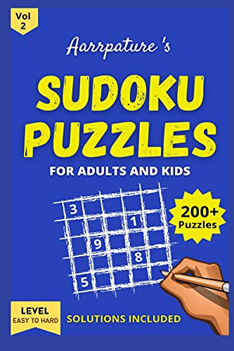 Sudoku Puzzles For Adults & Kids: Combo of 200+ Sudoku Puzzles Game Book Volume 2 From Easy to Hard ; Easy, Medium and Hard Levels for adults and kids I Including Solutions
