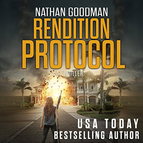 Rendition Protocol: A Thriller     The Special Agent Jana Baker Spy-Thriller Series, Book 5              By:                                                                                                                                 Nathan Goodman                               Narrated by:                                                                                                                                 Samuel Valor                      Length: 7 hrs and 47 mins     5 ratings     Overall 3.2