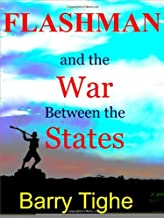 Best flashman and the war between the states Reviews
