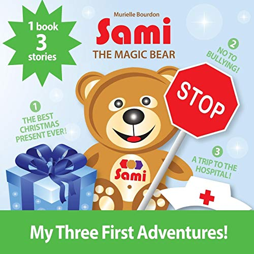 Sami the Magic Bear: My Three First Adventures!: (Full-Color Edition)