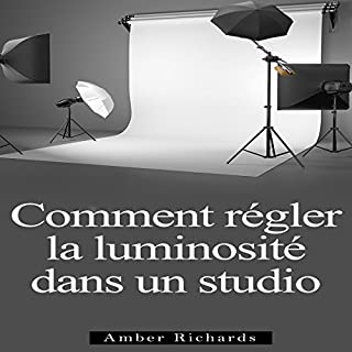 Couverture de Comment Installer un Studio de Photographie [How to Install a Photo Studio]