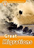 Great Migrations (Oxford Read and Discover: Discover! Level 5)