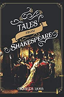 Tales from Shakespeare : Illustrated Edition