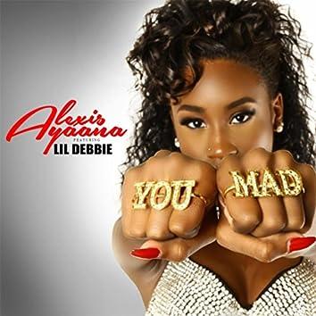 You Mad (Radio Edit) [feat. Lil Debbie]