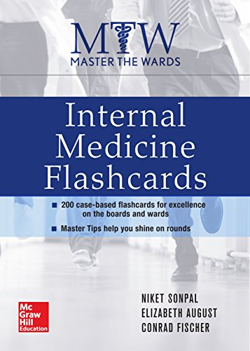 Master the Wards: Internal Medicine Flashcards
